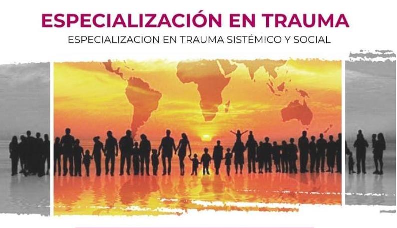 ESPECIALIZACIÓN EN TRAUMA SISTÉMICO Y SOCIAL